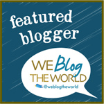 Featured Blogger on We Blog the World