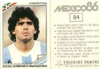 I had every sticker including the star of the 86 World Cup, Diego Maradona.