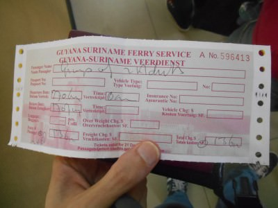 Our ferry ticket from Suriname to Guyana.