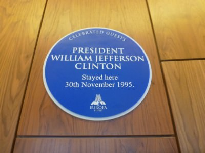 Bill Clinton once stayed here.