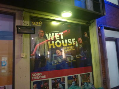 Wet House advert, Soho Theatre.