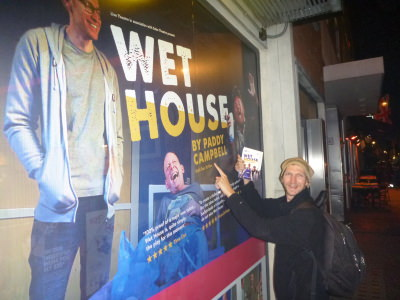 Attending the play Wet House by Paddy Campbell in Soho Theatre, London.