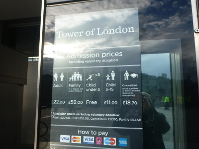 Ticket prices for the Tower of London.