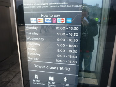 Opening times for Tower of London.