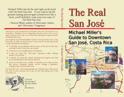A Cool Costa Rica Guide: The Real San Jose by Michael Miller