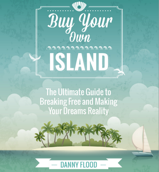 Your Own Island By Danny Flood