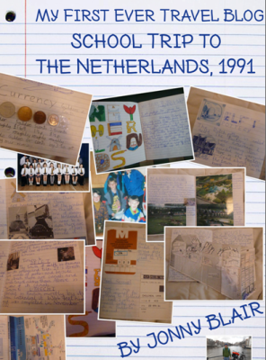 My First Ever Travel Blog: School Trip to the Netherlands, 1991