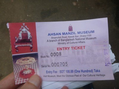 My entry ticket for Ahsan Manzil