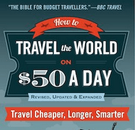 Travel the world on $50 A Day!