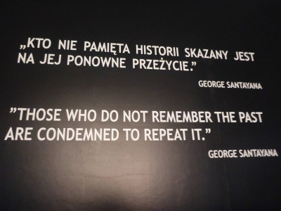 """""""Those who do not remember the past are condemned to repeat it"""""""