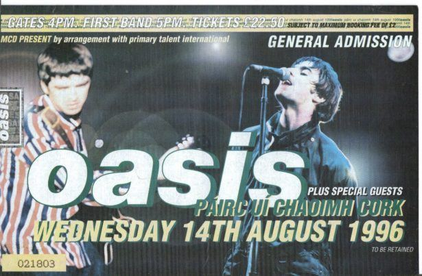 My ticket for the Oasis gig in 1996 at Pairc Ui Chaoimh, Cork, Republic of Ireland