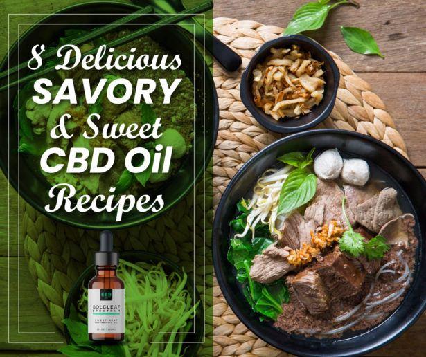 8 Delicious Savory & Sweet CBD Oil Recipes